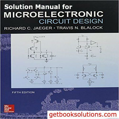 Solution Manual For Microelectronic Circuit Design 5th Edition By Jaeger Circuit Design Electronic Circuit Design Circuit