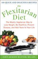A Flexitarian Diet for a Flexible Life