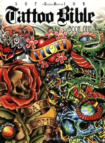 Superior Tattoo Bible: Book One by Superior Tattoo http://www.amazon.com/dp/1929133847/ref=cm_sw_r_pi_dp_fGA7tb0V6P84Y