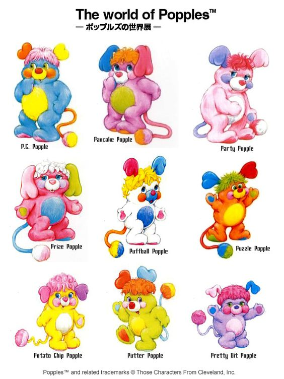 Popples - I loved them was a child and still do... and still have my Popples Plushes sitting on the bookshelves :-)