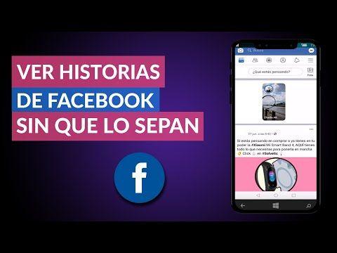 Como Ver Las Historias De Facebook
