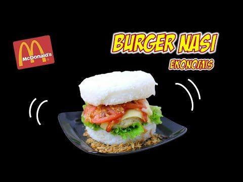 Lebih Enak Dari Mcdonaldl Resep Burger Nasi Ekonomis Youtube Resep Burger Makanan Burger