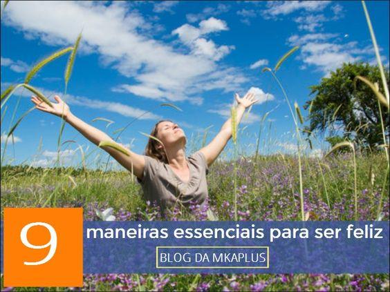 Quer ser mais feliz? Olha só o novo artigo do blog sobre FELICIDADE!! http://www.mkaplus.com.br/blog/felicidade/9-maneiras-essenciais-para-ser-feliz