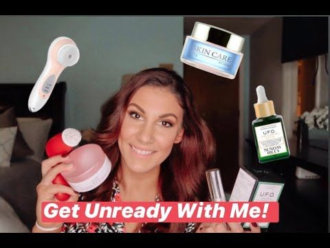 Get Unready With Me My Nighttime Skincare Routine Youtube