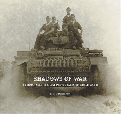 Shadows of War: A German Soldier's Lost Photographs of World War II by Petra Bopp http://www.amazon.com/dp/0810955903/ref=cm_sw_r_pi_dp_KKGcxb0TTSNYB