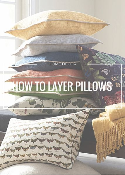 How to Layer Pillows