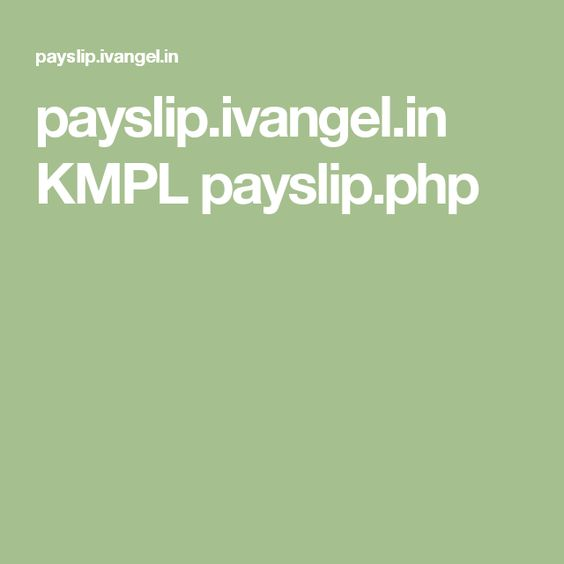 payslipivangelin KMPL payslipphp PAYSLIP Pinterest - payslip free download