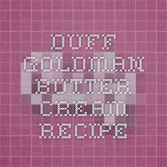 Duff goldman butter cream recipe