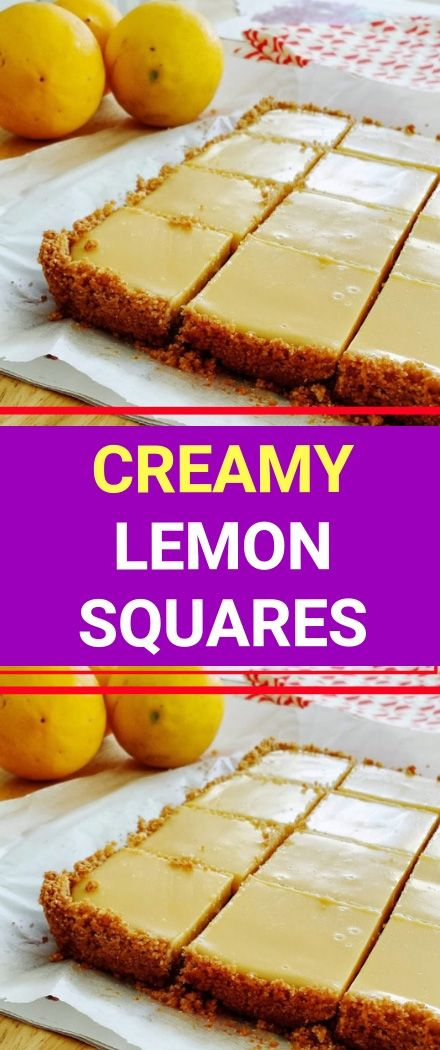 Creamy Lemon Squares For The Crust 4 Tablespoons Butter Melted And Cooled Plus Mor Sweetened Condensed Milk Recipes Dessert Recipes Easy Lemon Squares