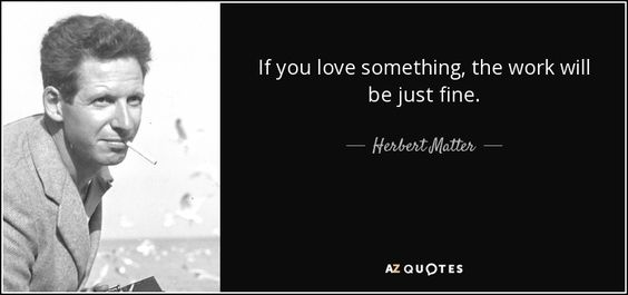 QUOTES BY HERBERT MATTER   A-Z Quotes