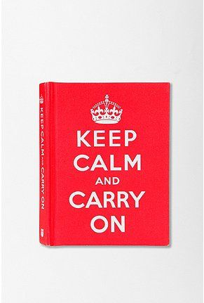 Keep Calm And Carry On by Ebury Press $3.99 @ Urban Outfitters