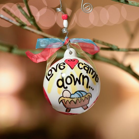 Love Came Down - Christmas Porcelain Ornament