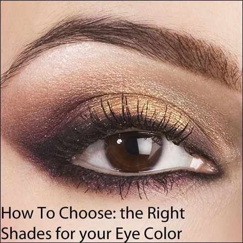 Ever felt spoiled by choice when trying to choose the right eye shadow? Certain shades flatter your eye color. Use the guide below to make your natural eye color pop! A) Brown Eyes: Use dark shades of...