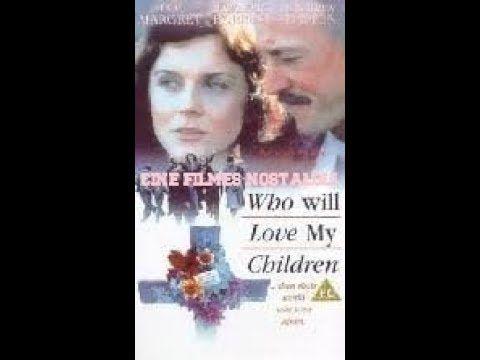 Minha Vida Por Meus Filhos Dublado Filme Raro 1983 Youtube
