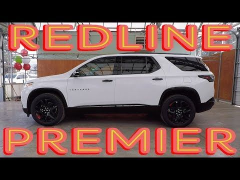 2018 Chevrolet Traverse Premier Redline Exterior Interior Walkaround Youtube In 2020 Chevrolet Traverse Redline Chevrolet