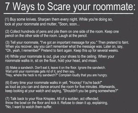 7 ways to scare your roommate