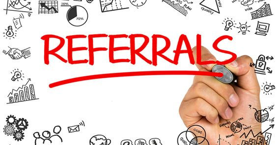 When you work by referral, your referrals are the lifeblood of your business…
