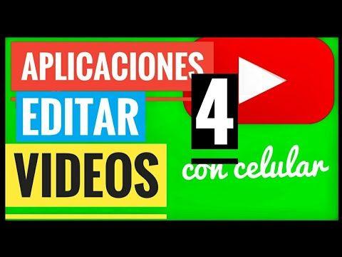 4 Aplicaciones Para Editar Videos Y Fotos Con Celular Como Edito Mis Videos Youtube Aplicaciones Para Editar Videos Videos Youtube
