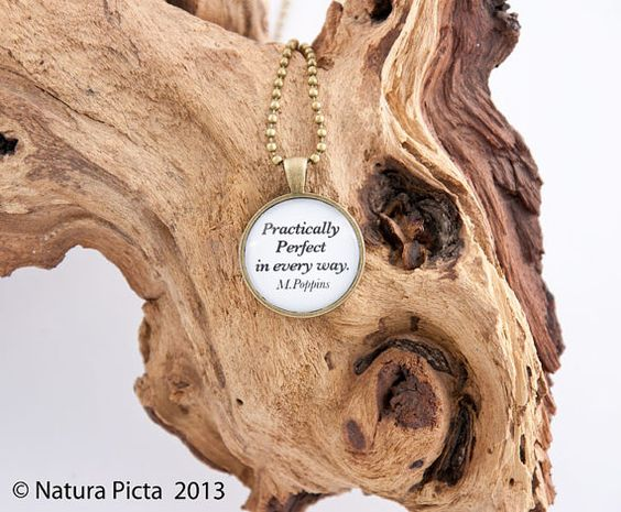 Mary Poppins practically perfect quote necklace by naturapicta, $12.95