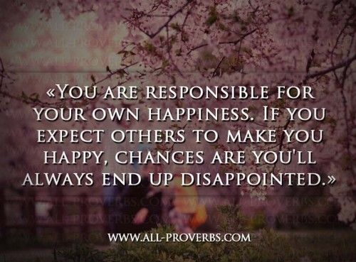 Make yourself happy quotes the best quotes reviews only you can make yourself happy quotes and sayings pinterest wisdom quotable quotes and truths ccuart Images