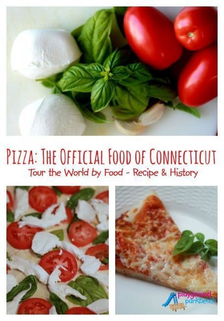 Pizza The Official Food of Connecticut - Learn about the history of pizza in America and get a great recipe for homemade pizza dough and sauce, and complete with toppings of your choosing.  Perfect for cooking with kids.  Part of the Tour the World by Food series