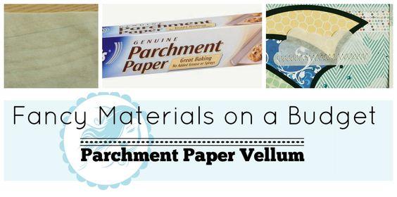 Fancy Materials on a Budget Series Part 1- Vellum