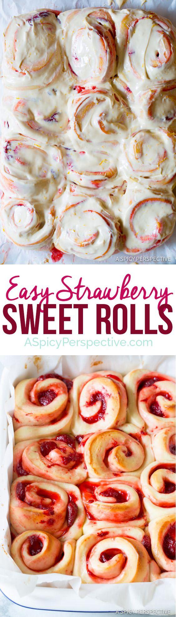 The Best Strawberry Sweet Rolls Recipe   ASpicyPerspective.com