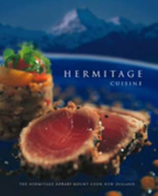 Hermitage Cuisine: the Hermitage, Aoraki Mount Cook, New Zealand