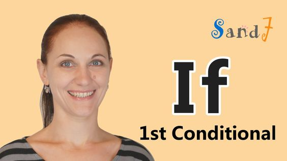 First Conditional -Grammar and Examples- (English Conversation Lesson)