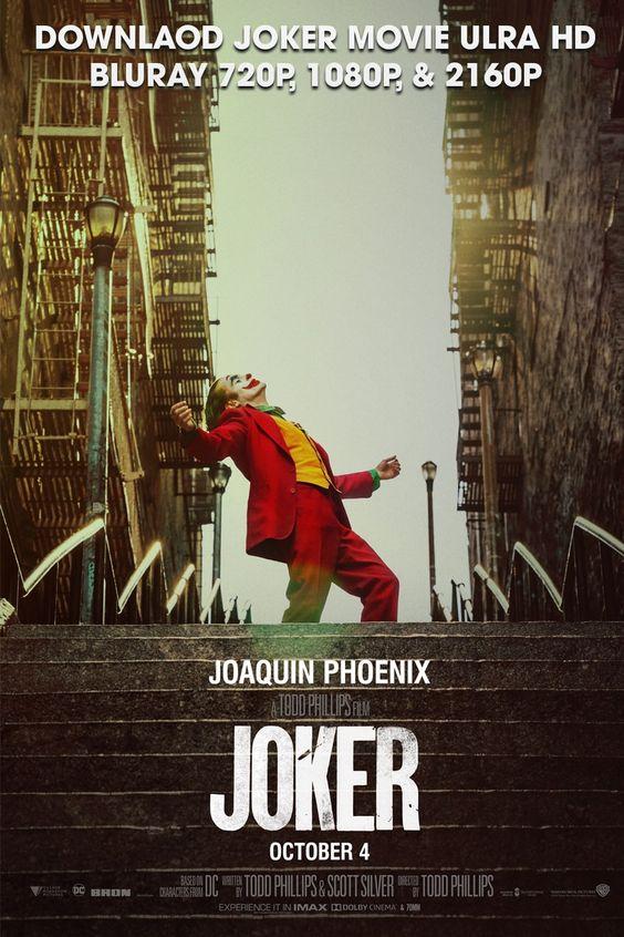 Joker 2019 Movie Full Hd 720p 1080p And 2160p Joker Full Movie Joker Film Joker Poster