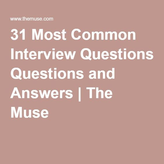 Most Frequent Interview Questions & Answers