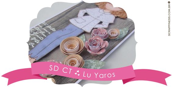 Scrappiness Designs Creative Team ♥ Lu Yaros