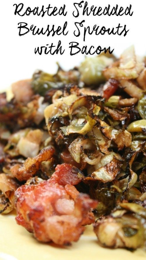 Roasted Shredded Brussel Sprouts with Bacon Recipe - Momma Lew