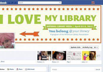 If you love libraries, use this as your Facebook banner during National Library Week, April 8-16, 2012