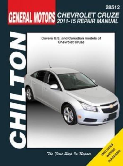 A Chilton Workshop Manual Chevrolet Cruze 2011 2015 Service Repair Chevy Cruze