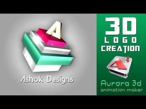 3d Logo Making In Aurora 3d Animation Maker Tutorial Animation Maker 3d Animation 3d Logo