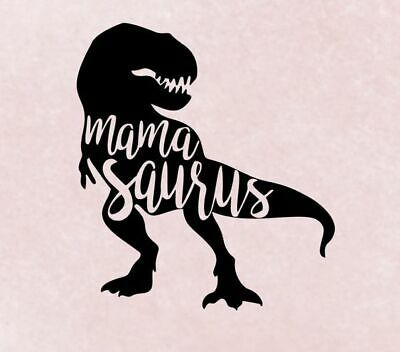 Don/'t Mess With Mamasaurus.....Funny Car Truck Suv vinyl sticker decal