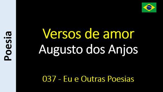 Augusto dos Anjos - 037 - Versos de amor