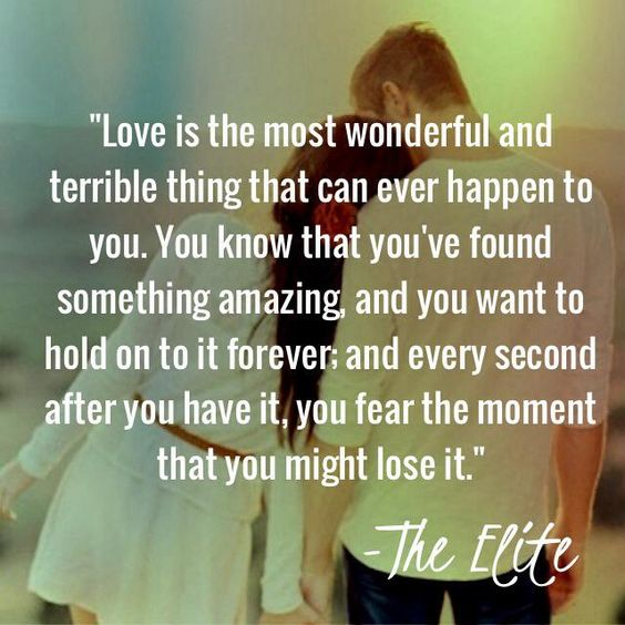 "Love Finds You Quote: ""Love Is The Most Wonderful And Terrible Thing That Can"