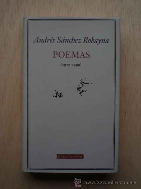 La tarde del 17 de diciembre celebramos y leemos a Andrés Sánchez Robayna