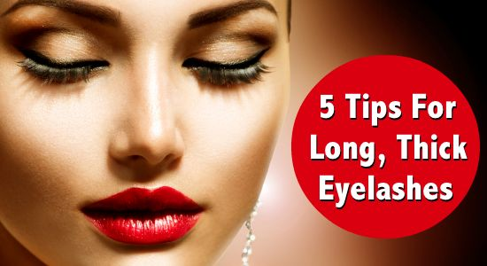 5 Tips For Long, Thick Eyelashes - Eyelashes that are thick, long, and lush instantly draw attention to your eyes. Here's how to get them! via @Christina Lauren