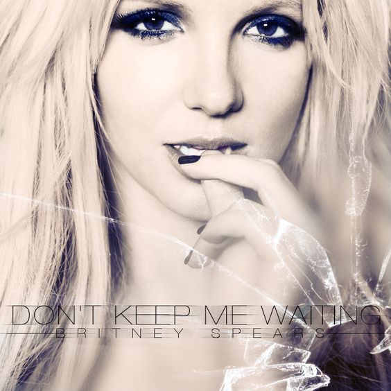 Britney Spears – Don't Keep Me Waiting (single cover art)