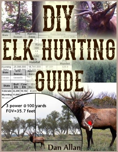 DIY Elk Hunting Guide - Everything You Need To Know