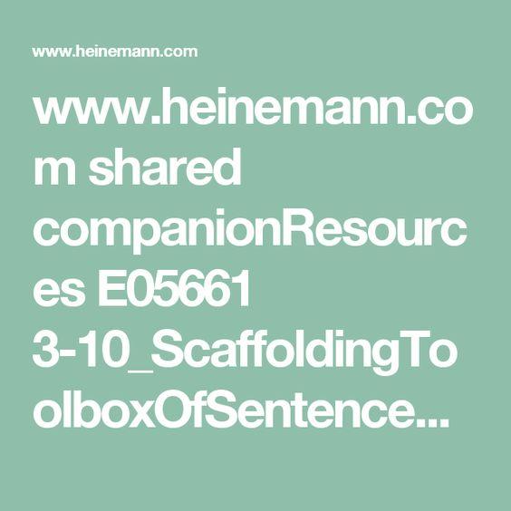 www.heinemann.com shared companionResources E05661 3-10_ScaffoldingToolboxOfSentenceFrames.pdf