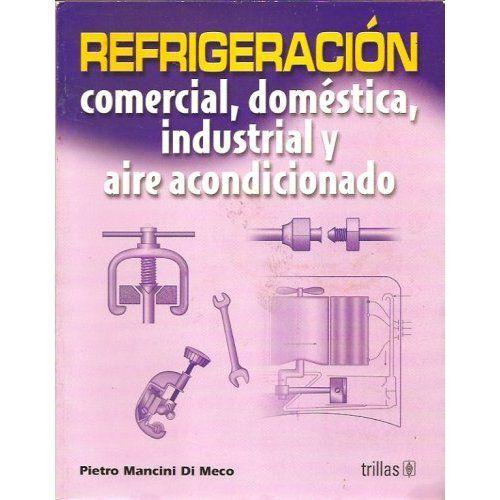 Refrigeracion Comercial Domestica Industrial Mancini Comprar El
