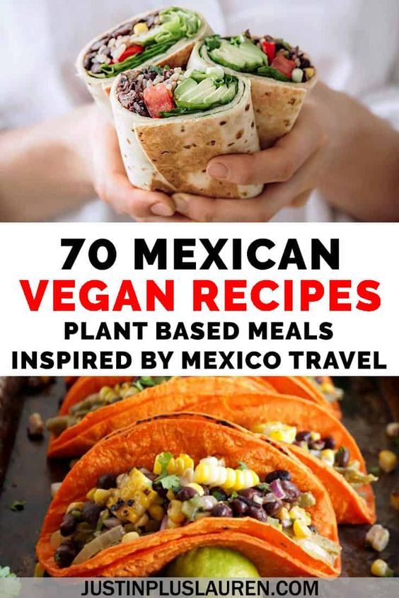 70 Vegan Mexican Recipes: The Best Vegan Dishes Inspired by Mexican Cuisine