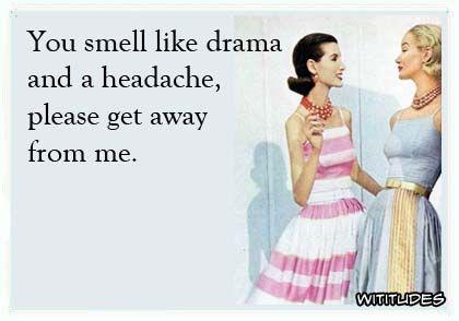 drama-headache-please-get-away-ecard: