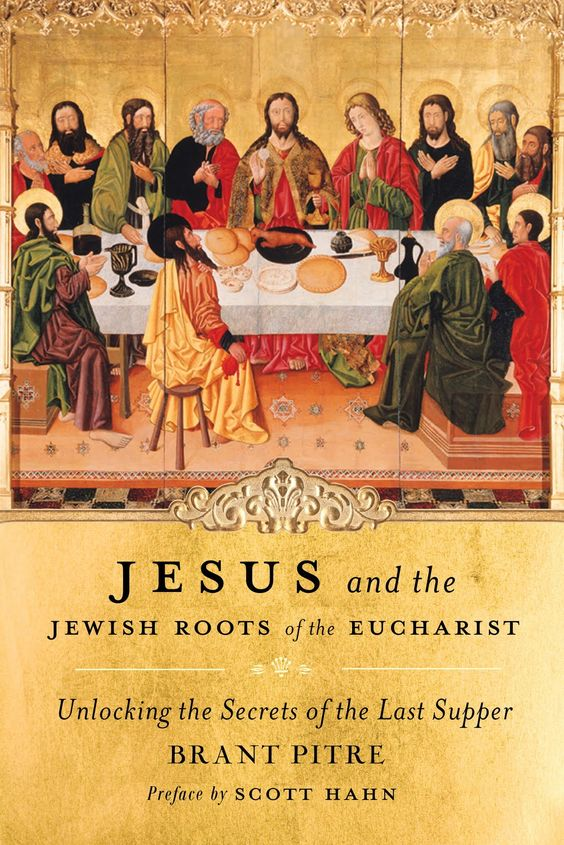 """Jesus and the Jewish Roots of the Eucharist"" – Review 
