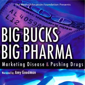 Big Bucks Big Pharma, how the drug pushers profit from diseases they create.