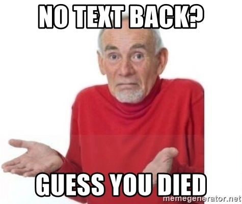 20 Relatable No Text Back Memes That Will Make You Feel A Lot Better Sayingimages Com Text Back Text Me Back Text Back Meme